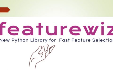 featurewiz:快速Python特征选择库