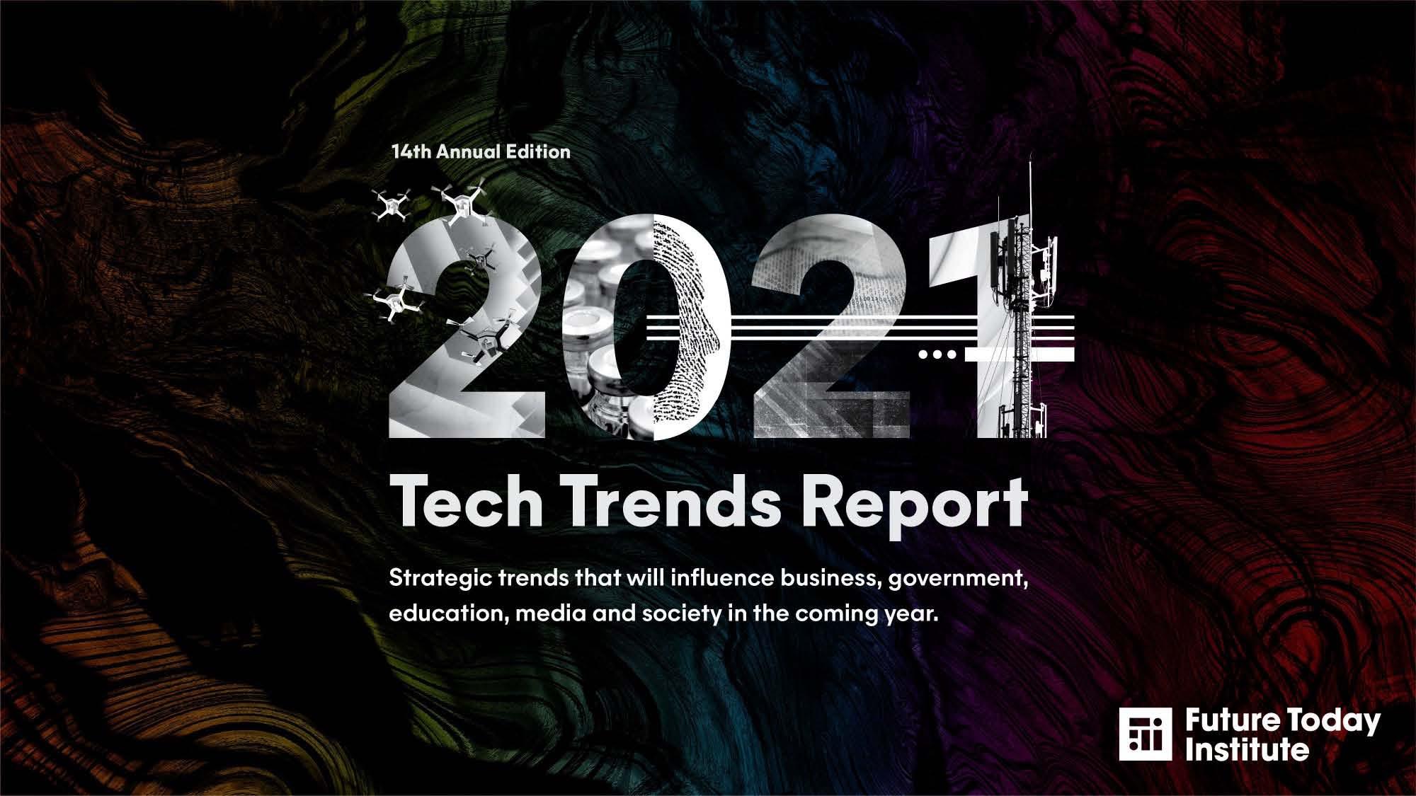 大数据研究报告,未来今日研究所-《2021科技趋势报告》!